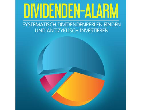 Dividenden Alarm: Signale vom 13.04.2021