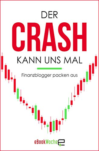 Der Crash kann uns mal: Finanzblogger packen aus