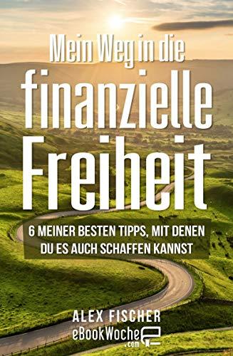 eBook: Mein Weg in die finanzielle Freiheit