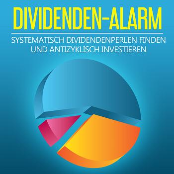 Dividendenstrategie - Was ist der Dividenden-Alarm?