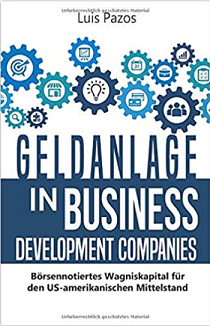 Geldanlage in Business Development Companies von Luis Pazos
